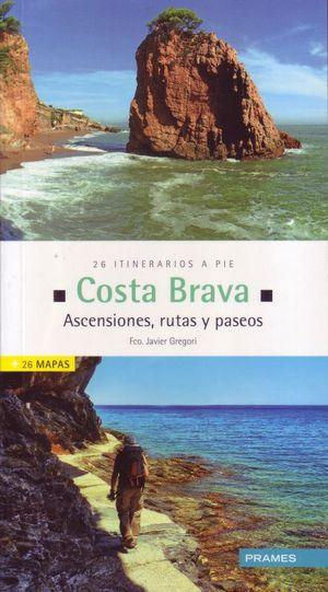 Costa Brava. Ascensiones, Rutas Y Paseos