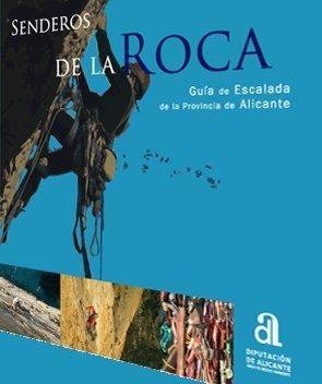 Senderos De La Roca Guia De Escalada