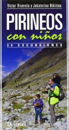 Pirineos Con Ninos 34 Excursiones