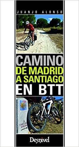 Camino de Madrid a Santiago a BTT