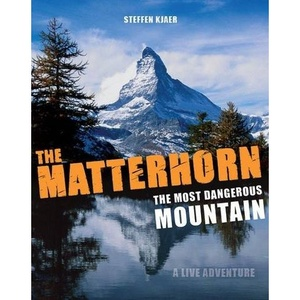 Matterhorn Most Dangerous Mountain