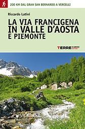 Via Francigena Valle D'aosta E Piemonte
