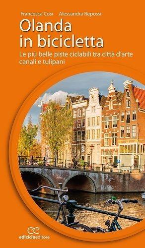 Olanda In Bicicletta Ediciclo