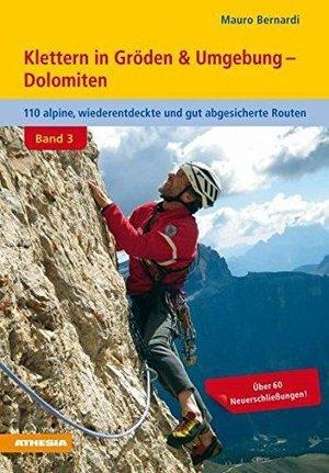 Klettern In Groden Und Umgebung Athesia
