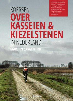 Koersen over kasseien & kiezelstenen in Nederland