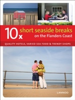 10 X Short Seaside Breaks On The Flanders Coast
