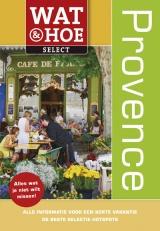Wat & Hoe Select Provence & Cote d'Azur