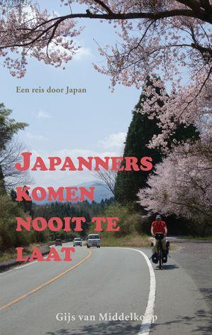 Japanners komen nooit te laat