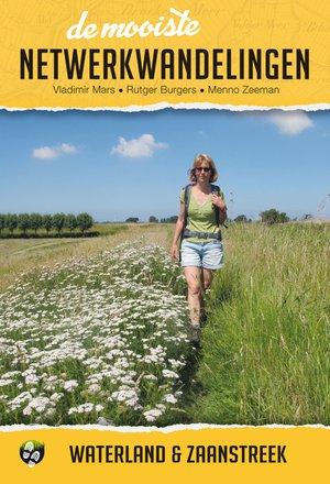 De mooiste netwerkwandelingen: Waterland & Zaanstreek