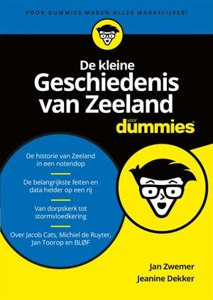 De kleine geschiedenis van Zeeland voor dummies