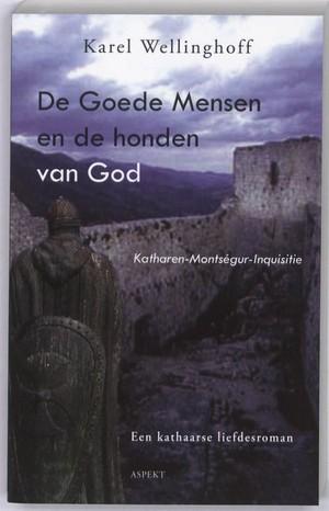 De Goede Mensen en de honden van God