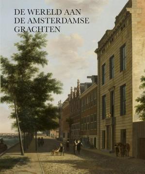 De wereld aan de Amsterdamse grachten