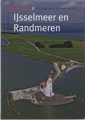 Vaargids - 2 IJsselmeer en Randmeren