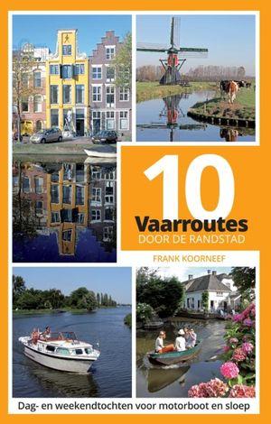 10 vaarroutes door de Randstad