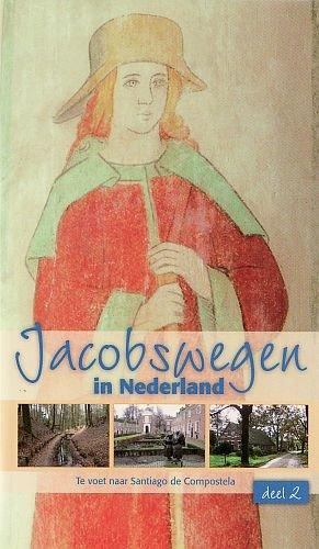 Jacobswegen In Nederland Deel 2(oost)