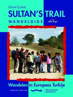 Sultan's Trail Wandelen In Europ.turkije