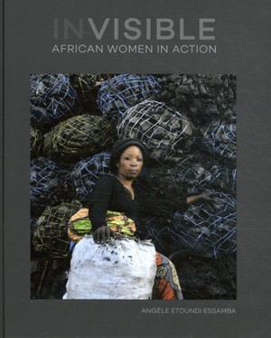 Invisible African Women In Action
