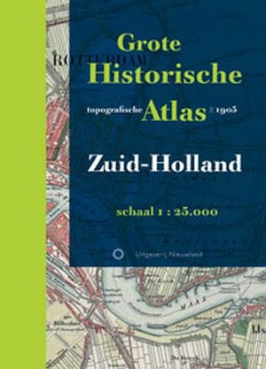Grote Historische Topografische Atlas - Zuid-Holland