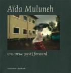 Ethiopie Past Forward Aida Munuleh