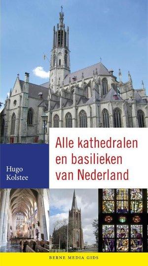 Alle Kathedralen En Basilieken Van Nl