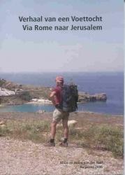 Voettocht Via Rome Naar Jerusalem