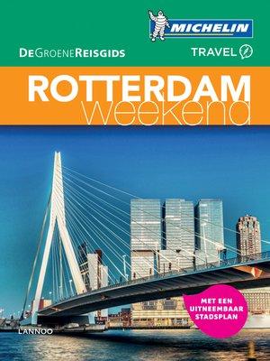Rotterdam weekend
