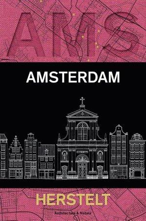 Amsterdam herstelt