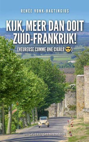 Kijk, meer dan ooit Zuid-Frankrijk!
