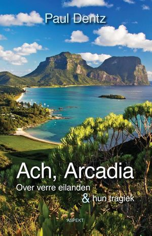 Ach, Arcadia