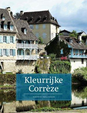 Kleurrijke Corrèze