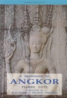 Pilgrimage To Angkor