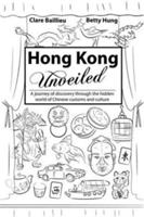 Hong Kong Unveiled