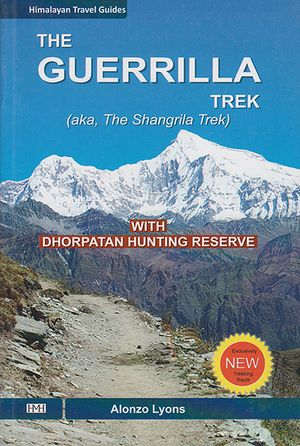 The Guerrilla Trek / Shangrila Trek