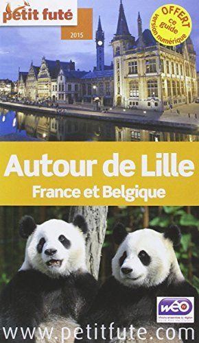 Autour De Lille Petit Fute 2017