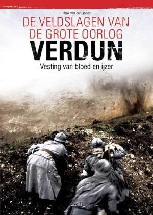 De veldslagen van de grote oorlog - Verdun
