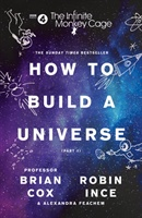 Infinite Monkey Cage - How To Build A Universe