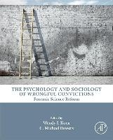 Psychology And Sociology Of Wrongful Convictions