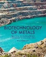 Biotechnology Of Metals