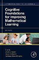 Cognitive Foundations For Improving Mathematical Learning