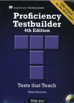 Proficiency Testbuilder 2013 Student's Book +key Pack