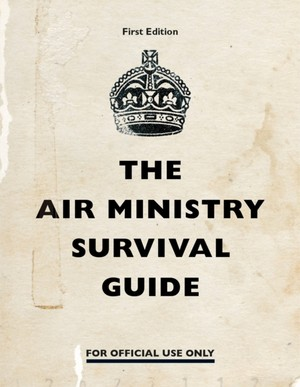 Air Ministry Survival Guide
