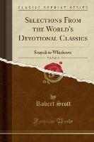Selections From the World's Devotional Classics, Vol. 5 of 10