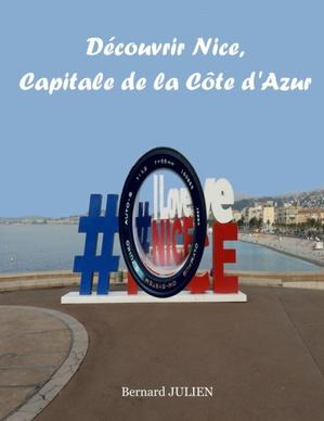 Decouvrir Nice, Capitale De La Cote D'azur