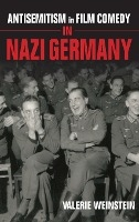 Antisemitism In Film Comedy In Nazi Germany
