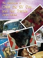 Adventures Of Chloe The Rv Dog And Her Friends
