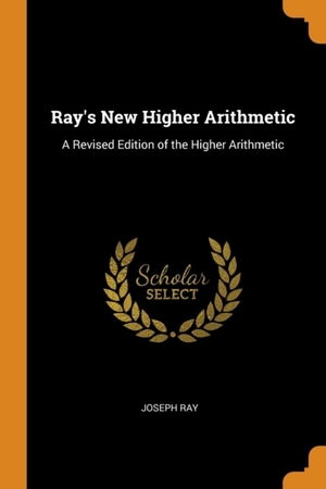 Ray's New Higher Arithmetic