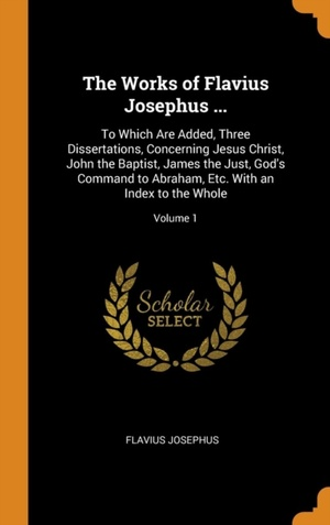 Works Of Flavius Josephus ...
