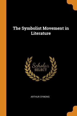 Symbolist Movement In Literature