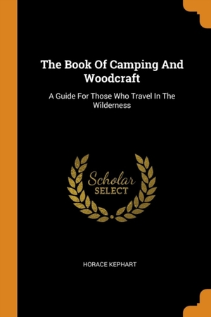 Book Of Camping And Woodcraft