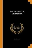 Two Treatises On Government